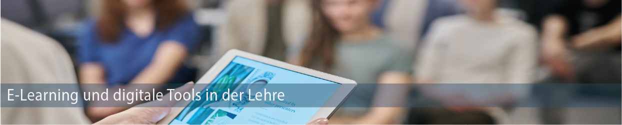 E-Learning und digitale Tools in der Lehre