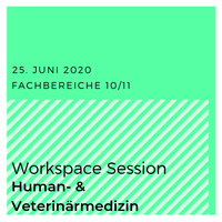 Kasten Workspace Session | Human und Vetmed