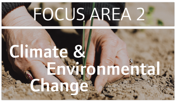 Focus Area One called Climate and Environmental Change