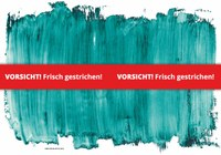 Plakat VORSICHT! Frisch gestrichen.jpg